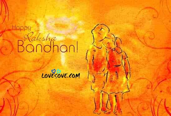 Raksha Bandhan Quotes Images For Facebook, Best Raksha Bandhan Status For WhatsApp, Near Or Far Wherever You Are - Cute Raksha Bandhan Wishes