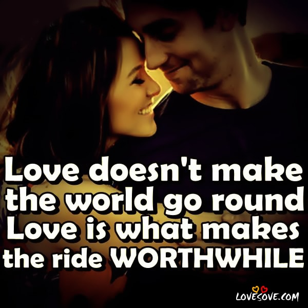 Love does not make the world