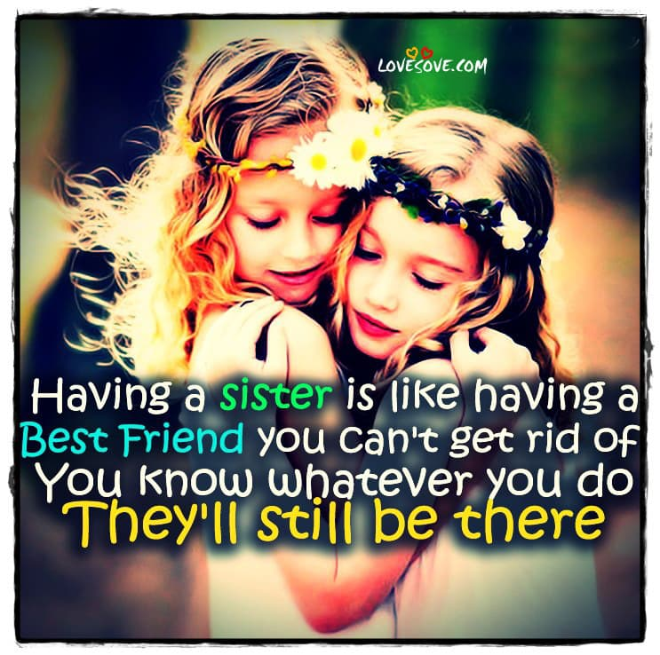 Best Sister Quotes Cute 2 Line Status For Sister Sister Love Messages
