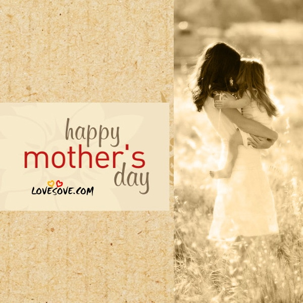 happy mothers day status images, Quote on mothers, mothers day quotes, Happy Mother's Day 2019 Quotes, Best Mothers Day Inspirational Messages