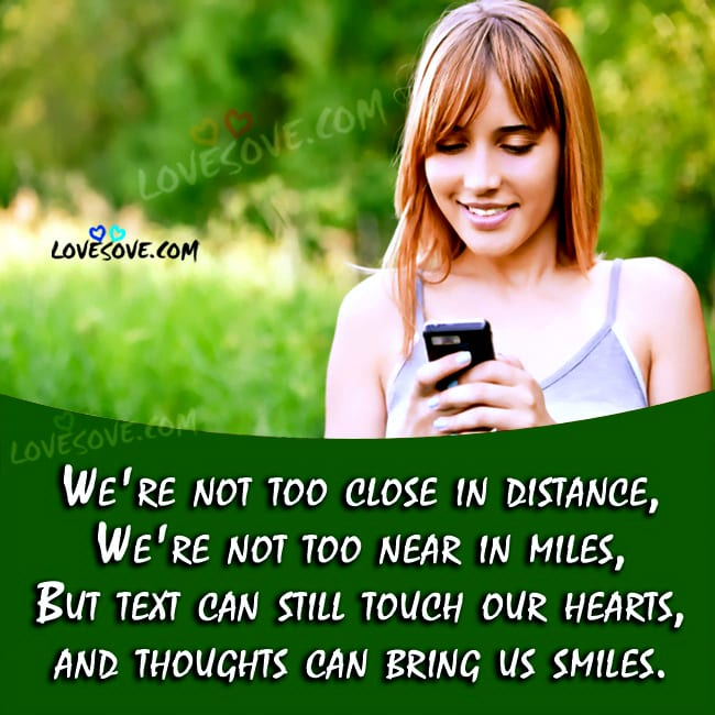 we-are-not-too-close-in-distance-miss-quote