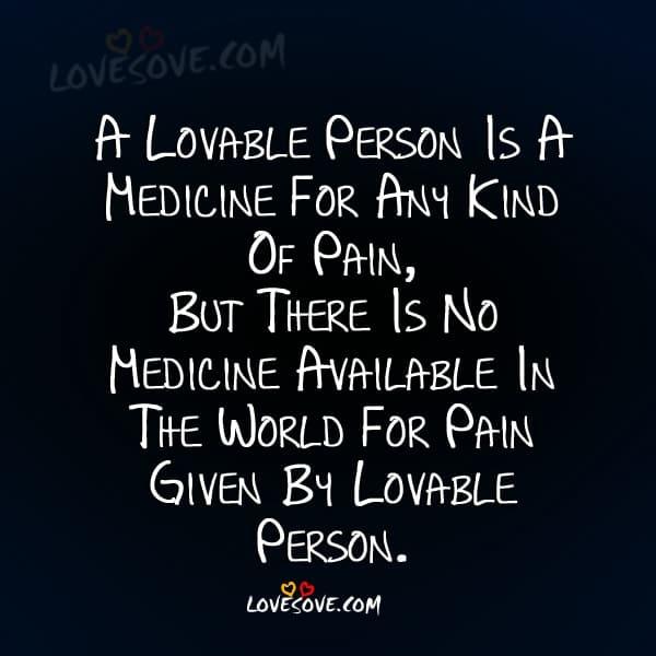 24e635b80473 A-lovable-person-is-a-medicine | LoveSove.com ©2019
