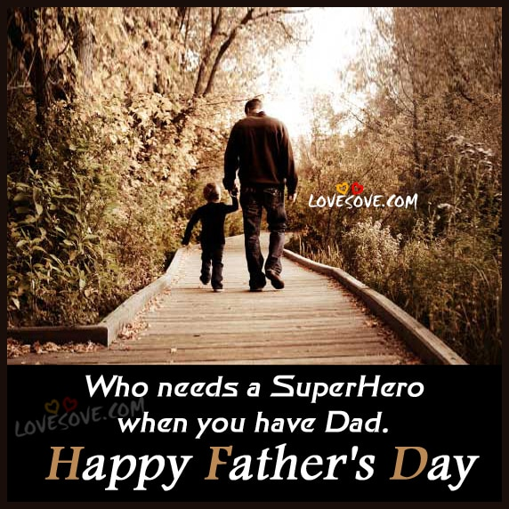 mom and dad quotes, mom dad status, best parents, fathers-day-quote-wallpaper-lovesove-01, YOU DAD IS YOUR SUPERHERO