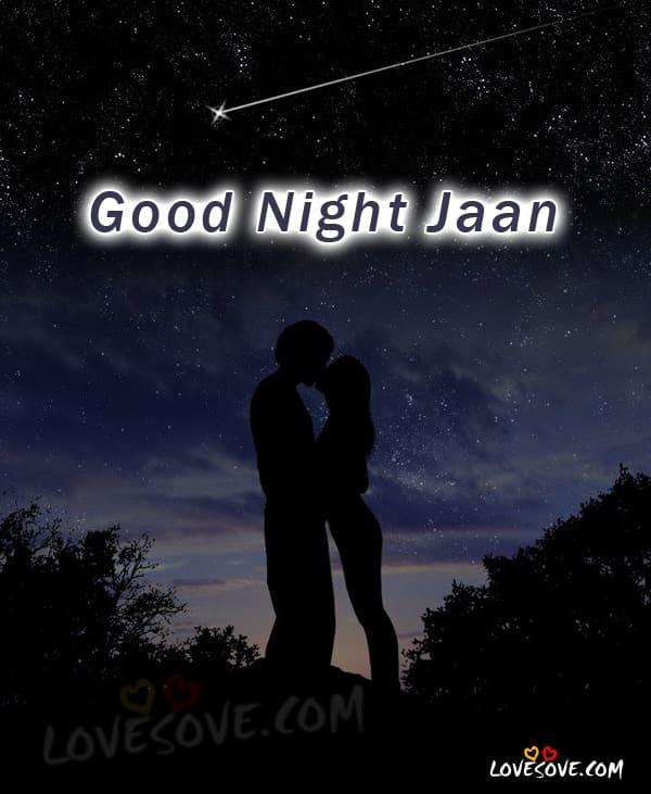 Good Night Romantic Love Wallpaper : Good Night Jaan Wallpapers LoveSove.com