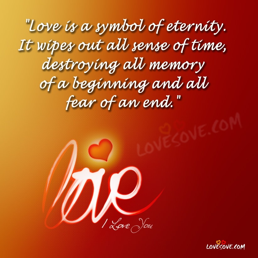 Quotes Love You For Eternity: Love-is-a-symbol-of-eternity-love-quote