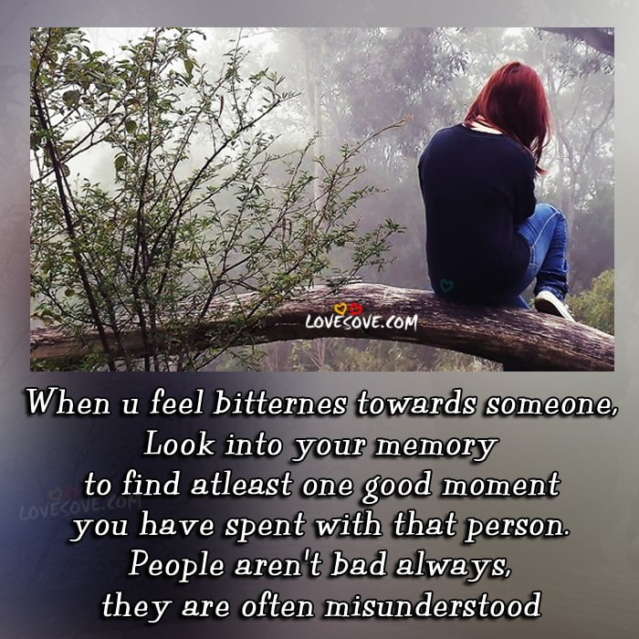 when-u-feel-bitternes-towards-someone-love-quote