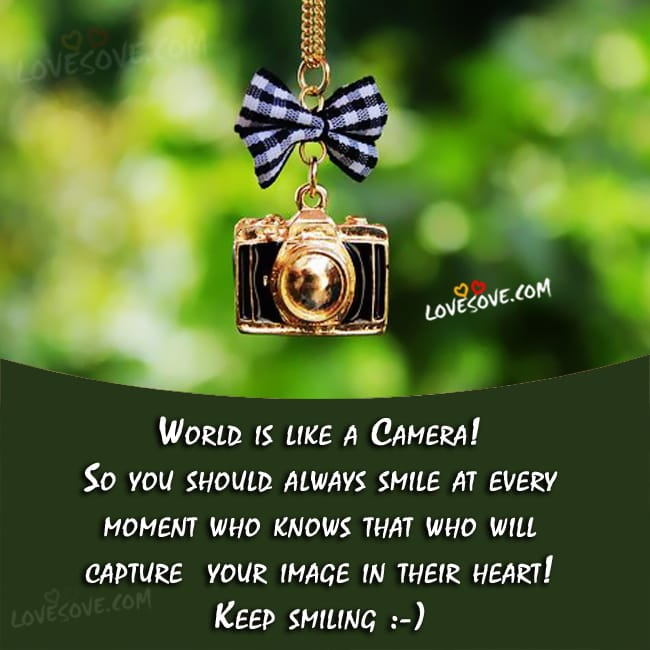 world-is-like-a-camera-smile-qoute