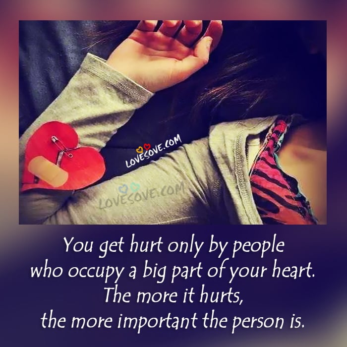 you-get-hurt-only-by-people-love-quote