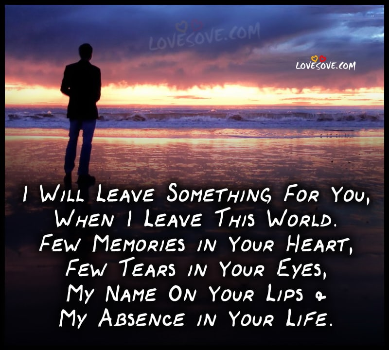 I will leave something for you sad love sms greeting lovesove m4hsunfo