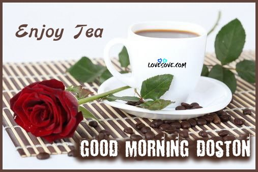 good-morning-doston-enjoy-tea-lovesove