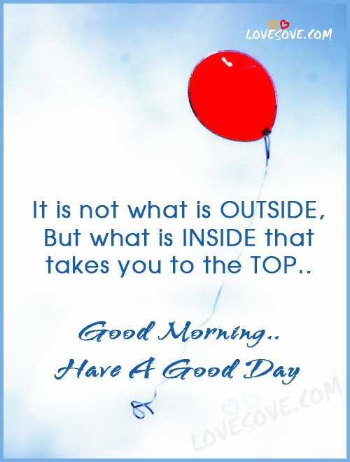 whatsapp good morning images, best suprabhat सुप्रभात wishes, funny good morning ecards, morning wishes greeting, good day quotes, Happy Morning Messages, Positive Morning Thoughts quote-flying-balloon