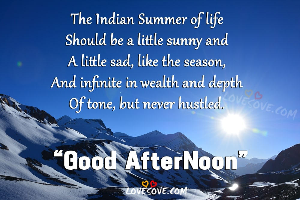 Good After Noon Wishes The Indian Summer Of Life, Sunny Day Quotes Images