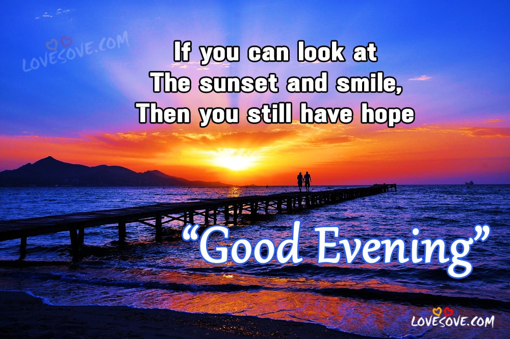 If you can look, Best Good Evening Quotes for Facebook