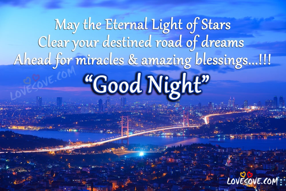 Good Night Images, Good Night Wallpapers, Good Night Pics, Good Night Wallpaper For Facebook, May the Eternal Light Of Stars, Good Night Wishes Images