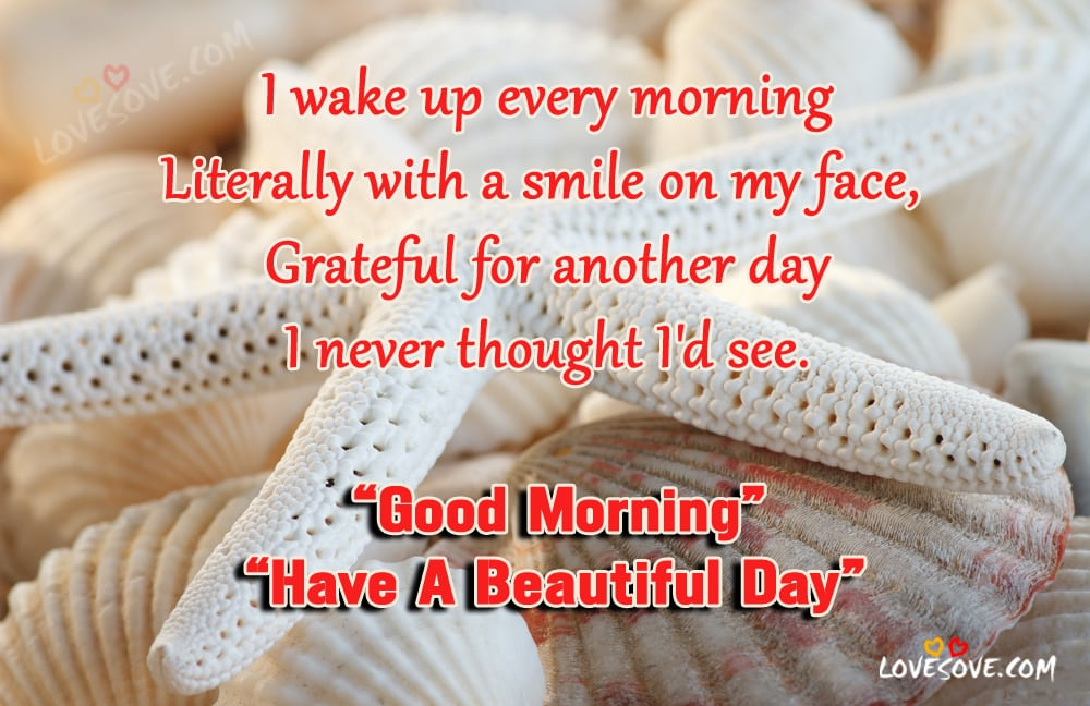 I Wake Up Every Morning - Good Morning Quotes Images, Best Good Morning Quotes For Facebook