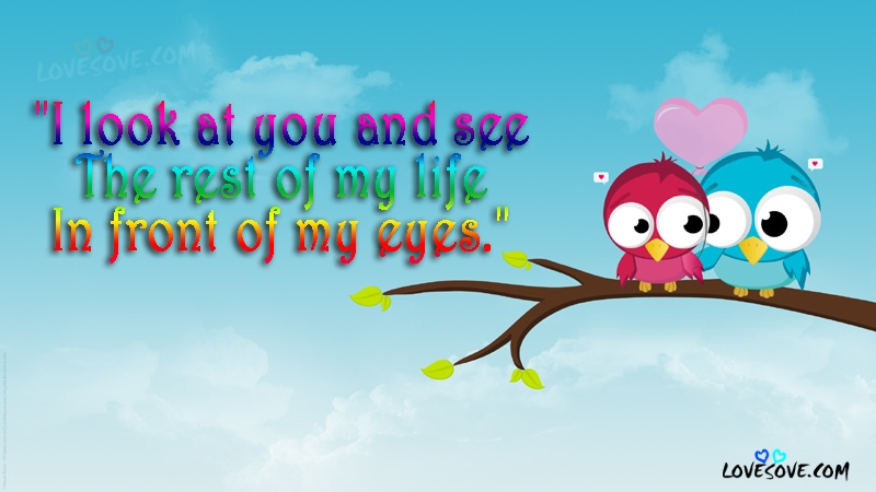 I Look At You - Cute Love Line Images, Love Quotes, Best Love Line Images, Best Love Quotes Wallpaper For Facebook Cover Photo, Love Images For WhatsApp