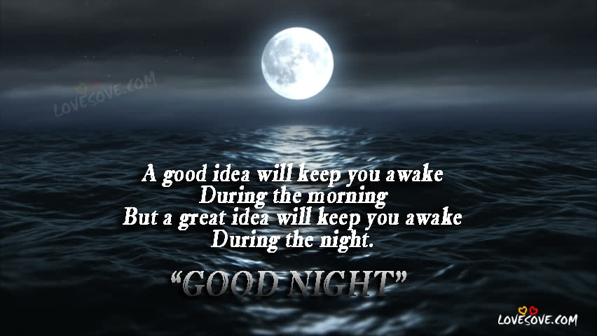 A Good Idea Good Night Quotes Images Wallpaper Thoughts