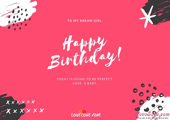 Happy Birthday Wishes, Quotes, SMS, Msg Images For Lover, Happy b'day wishes Images For Facebook, Birthday card, Happy Birthday quotes images For WhatsApp Status, Happy b'day wishes Images For Lover, Birthday Wishes For Girlfriend & Boyfriends
