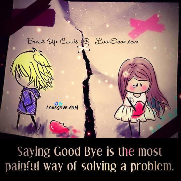 most-painful-way-of-solving-a-problem-break-up-card-lovesove