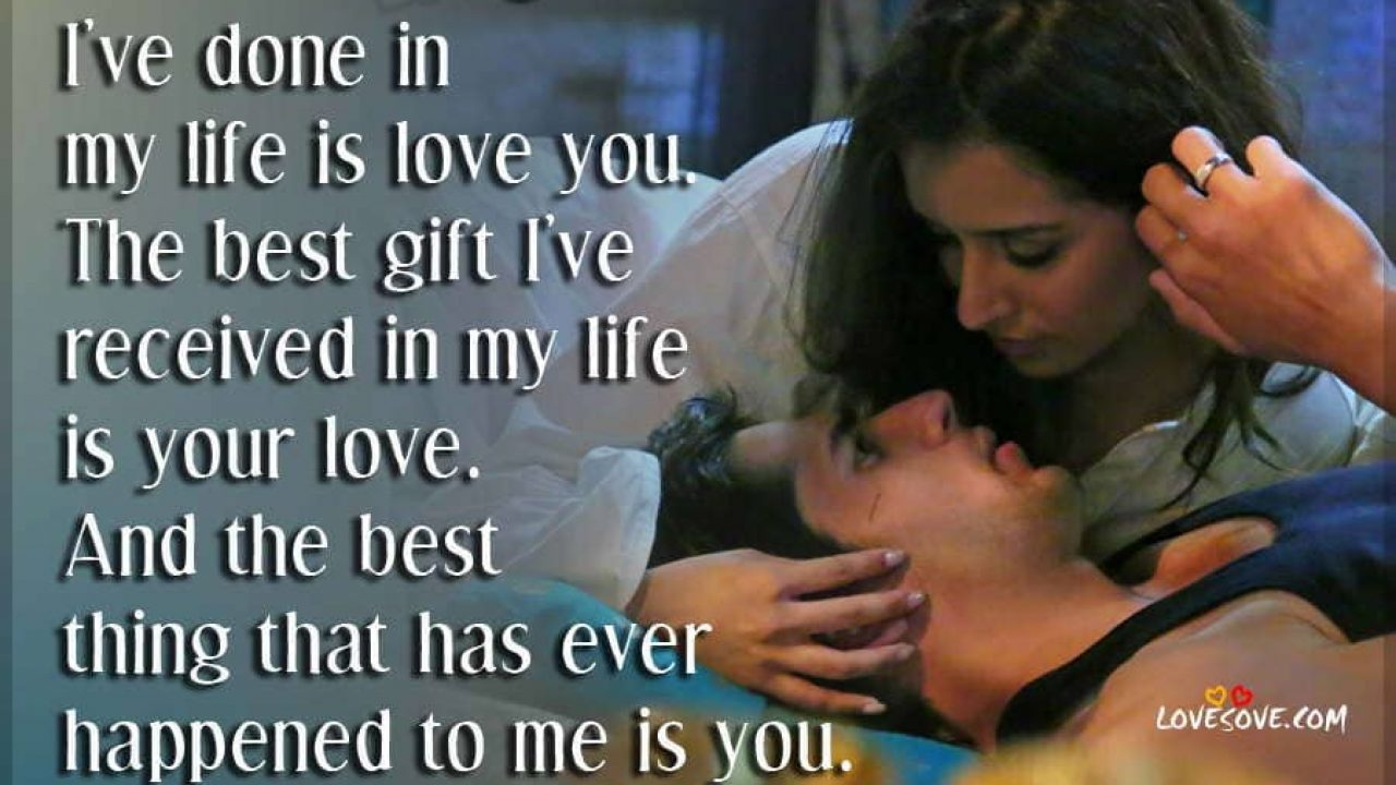 The best thing I ve done in my life love shayari with photo LoveSove.com