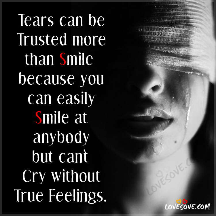 tears-smile-feelings-thought-lovesove