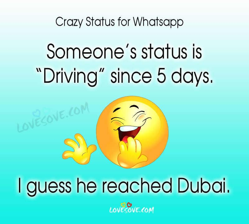 Crazy Status Images For Whatsapp