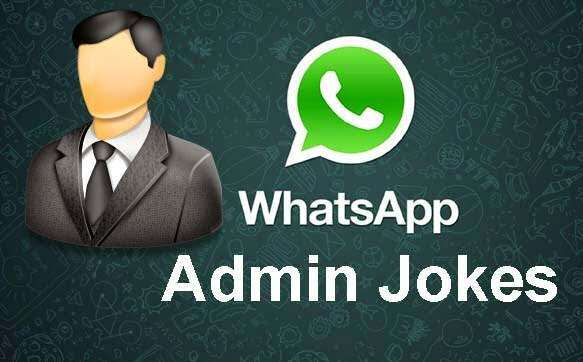 Top 25 Group Admin Status, Admins Insult, Funny Lines, Jokes whatsapp-admin-jokes-lovesove