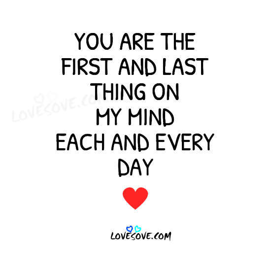 You Are The First And Last Thing