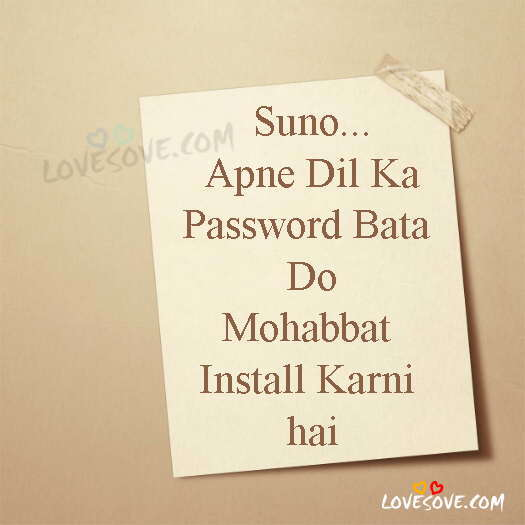 Suno Apne Dil Ka Password Bata Do, Cute Love Status For Lover, LoveSove
