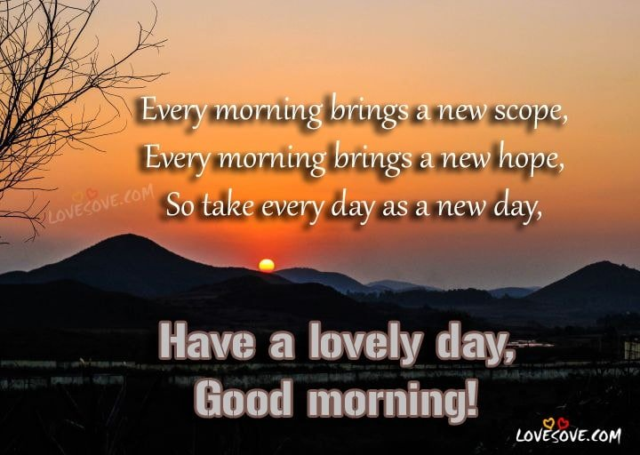 Every Morning Brings A New Scope - Morning Motivational Thought Image, Good Morning Wishes For Facebook, Good Morning Quotes For WhatsApp