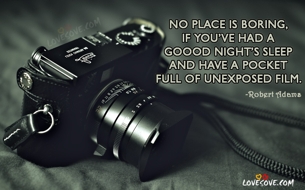 Best Inspirational Photography Quotes, Images, Status, WallPapers, English Photography Quotes For Facebook, Photography Status For WhatsApp