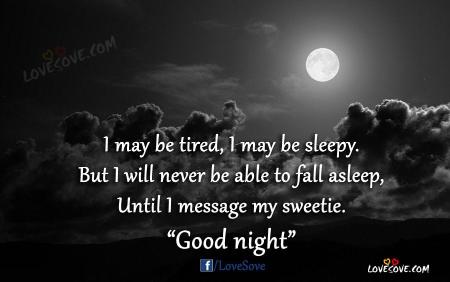 I May Be Tired - Good Night Wishes Image, Gn SMS, Good Night Wishes Images For Facebook, Good Night WIshes images For WhatsApp Status