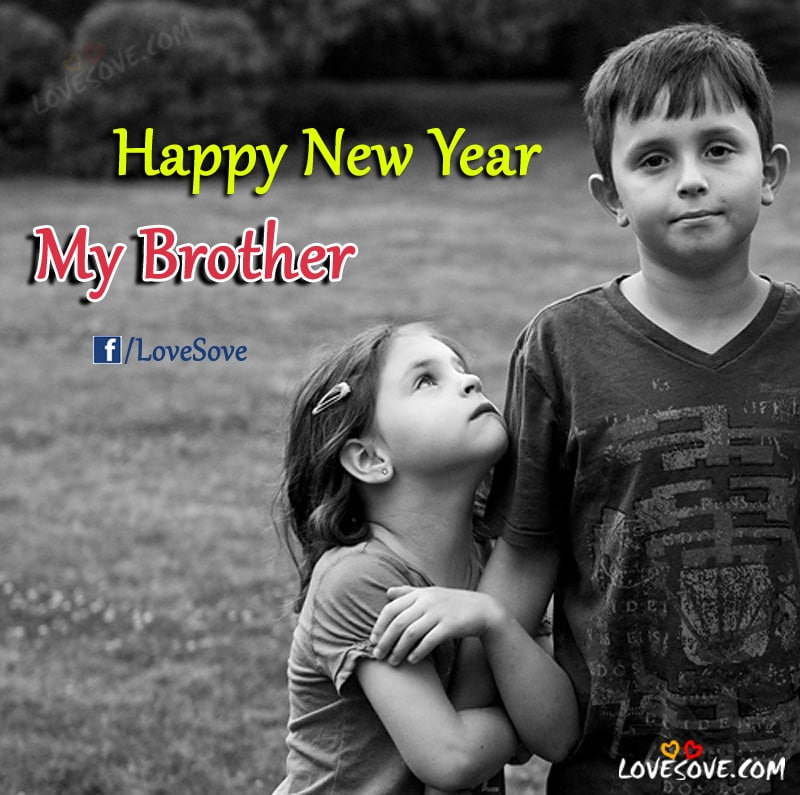 happy new year quotes happy new year wishes images for brother new year shayari