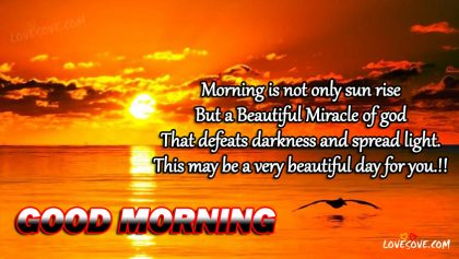 Morning Is Not Only Sun Rise Good Morning Wishes Image