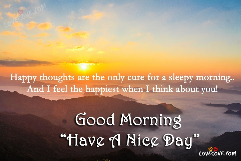 Happy Thoughts Are The Only Inspirational Good Morning Quotes Image