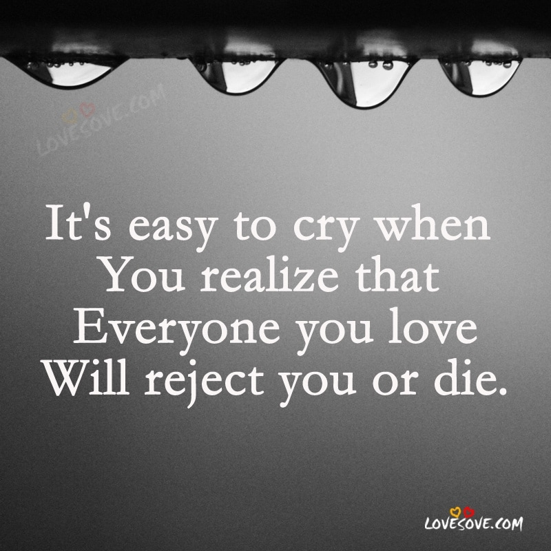 Sad Quotes Wallpapers, Incredibly Sadness Status, Deep Sadness Quotes Images For true lover, Sad Quotes Wallpapers For Facebook, Sad Quotes Images For whatsapp status, dard quotes