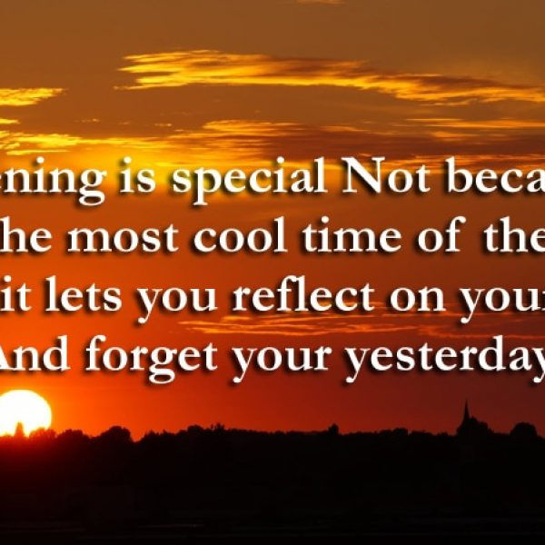 Evening Is Special Good Evening Quotes Images Sms Messages
