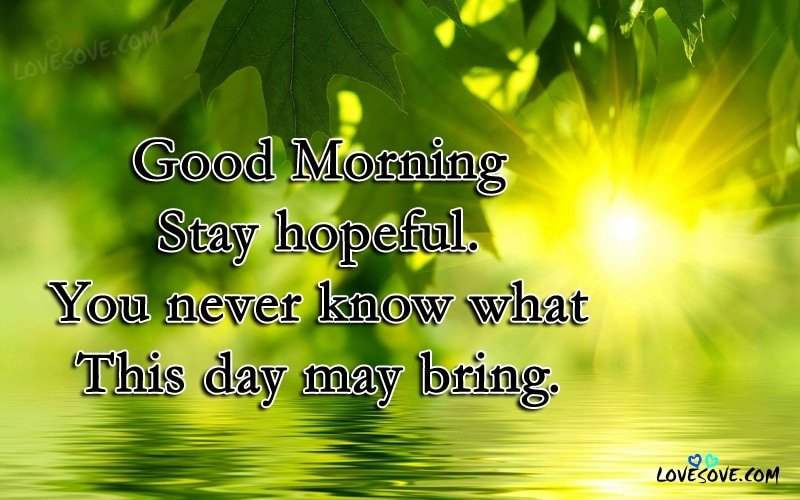 you never know best good morning quotes images gm wallpaper