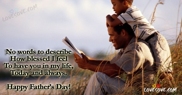 first fathers day quotes, father quotes from daughter, famous quotes about fathers, Best Wishes On Happy Father's Days, Father's Days Wishes Images, Fathers day wishes images for facebook & whatsApp, Happy Fathers day, fathers-day-quote-wallpaper-lovesove