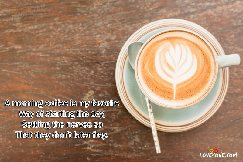 A Morning Coffee Is Good Morning Quotescoffee Quotes