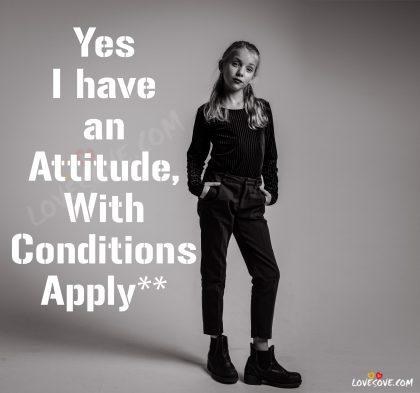 Best Attitude Status, Attitude Whatsapp Status Images In English