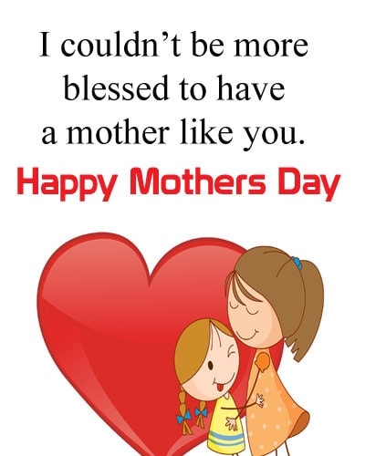 Mothers day quotes sayings, mothers day date 2019
