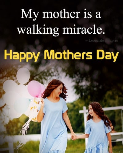 Sweet Happy Mother's Day quotes, famous mother quotes
