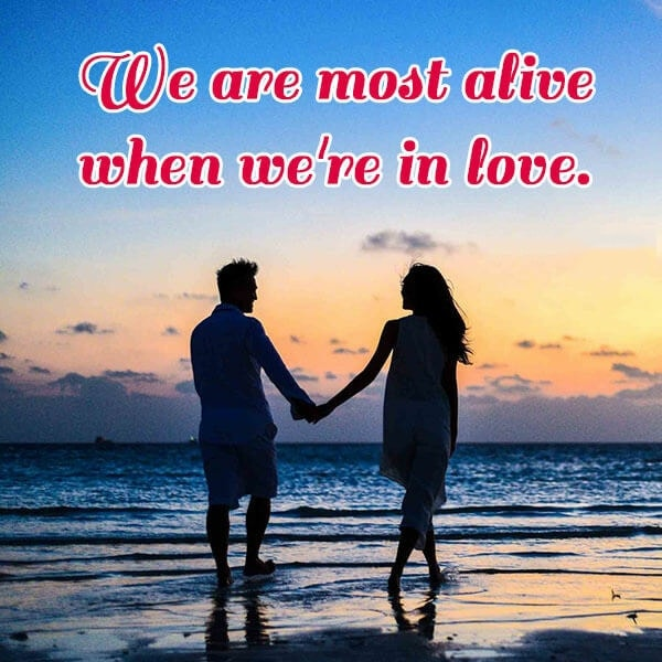 We Are Most Alive