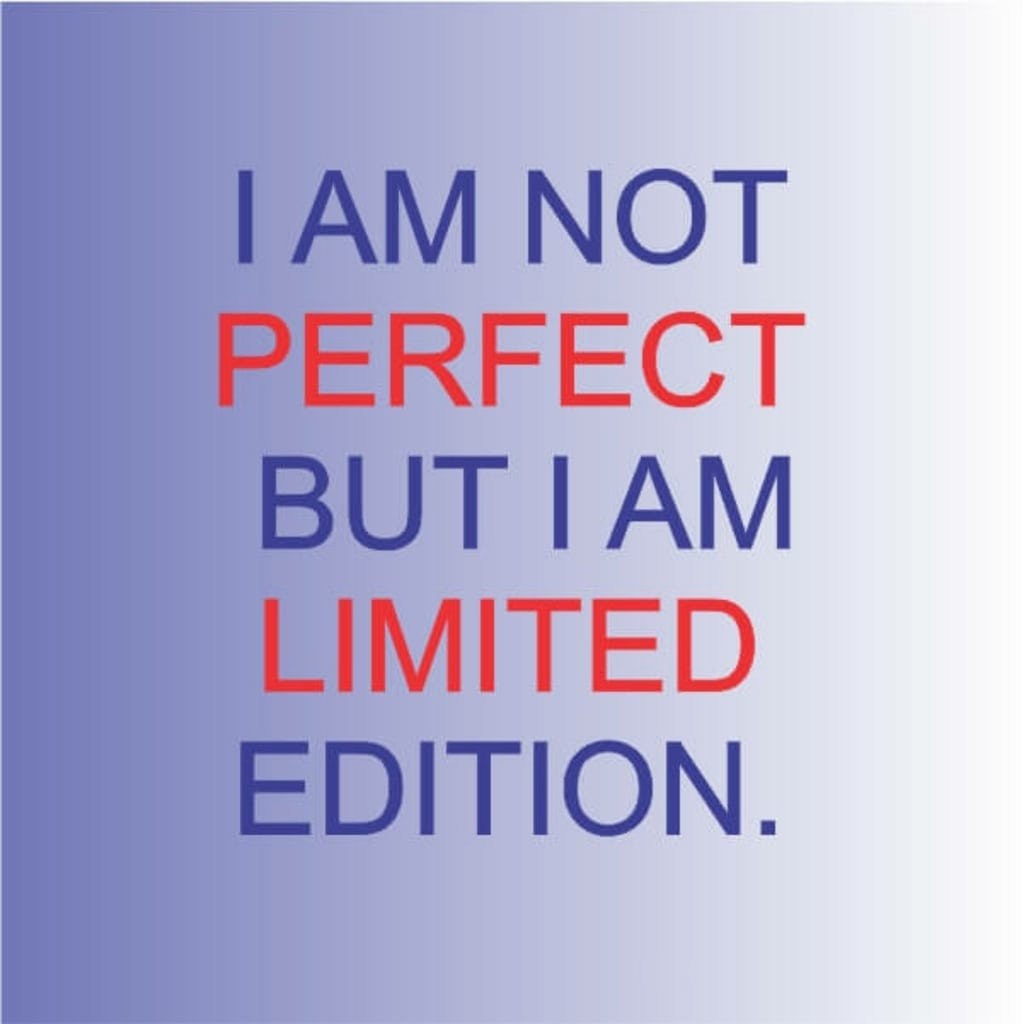 I Am Not Perfect But I Am