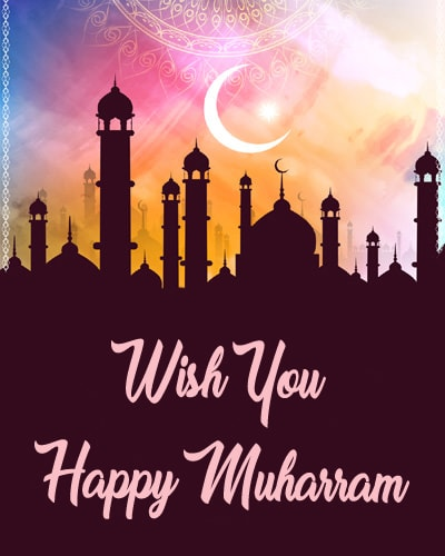 Muharram Greetings In English, Happy Muharram Wishes