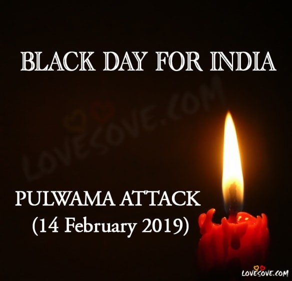 Pulwama Attack Quotes In Hindi, Pulwama Attack Quotes, Pulwama Attack Status, Pulwama Attack 14 February 2019, Black Day For India