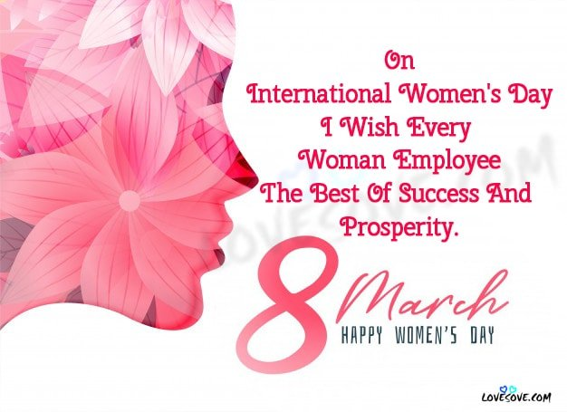 Happy Women's Day, Best Wishes for Women's Day, Messages for International Women's Day, Happy Women's Day Wishes With Images