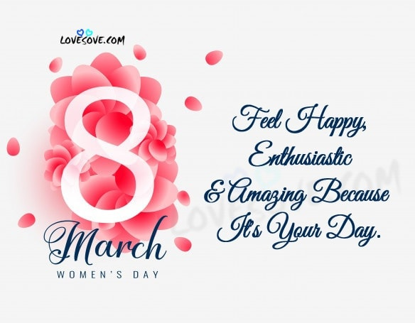 International Women's Day, happy women's day messages for friends, women's day wishes for girlfriend, Women's Day Messages