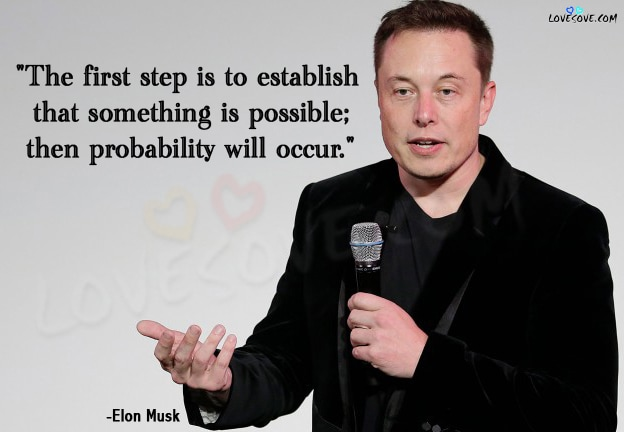 Elon Musk Quotes on Business, Motivational Elon Musk Quotes, elon musk quotes about success